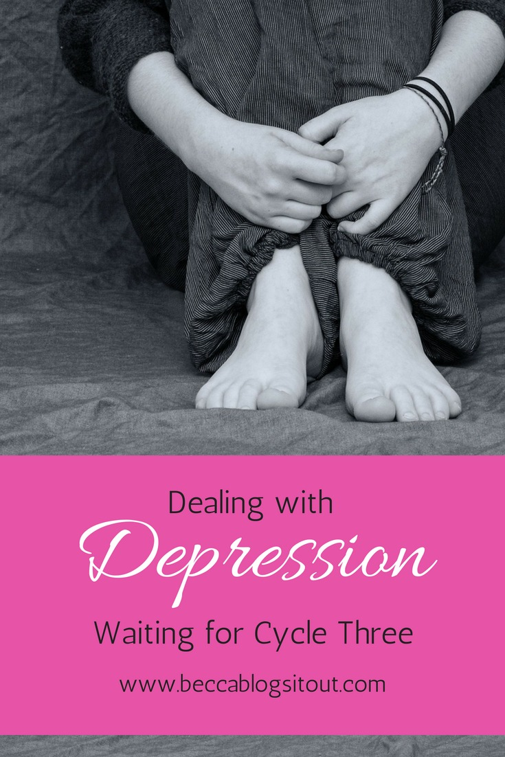Dealing with Depression Waiting for Cycle Three