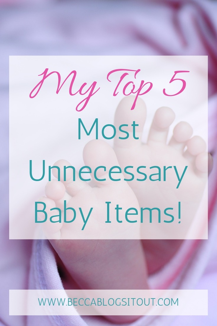 My Top 5 Most Unnecessary Baby Items