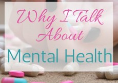 Why I Talk About Mental Health