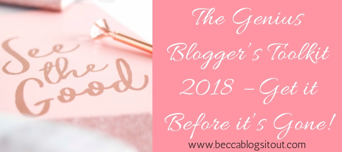 The Genius Blogger's Toolkit 2018 - Get it Before it's Gone!
