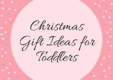 Christmas Gift Ideas for Toddlers