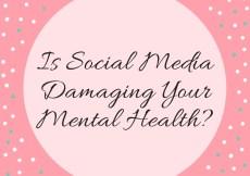 Is Social Media Damaging Your Mental Health?