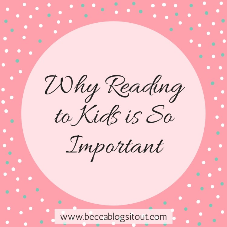 Why Reading to Kids is So Important