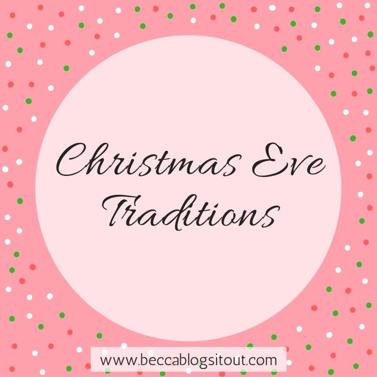 Christmas Eve Traditions