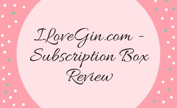 ILoveGin.Com Subscription Box Review