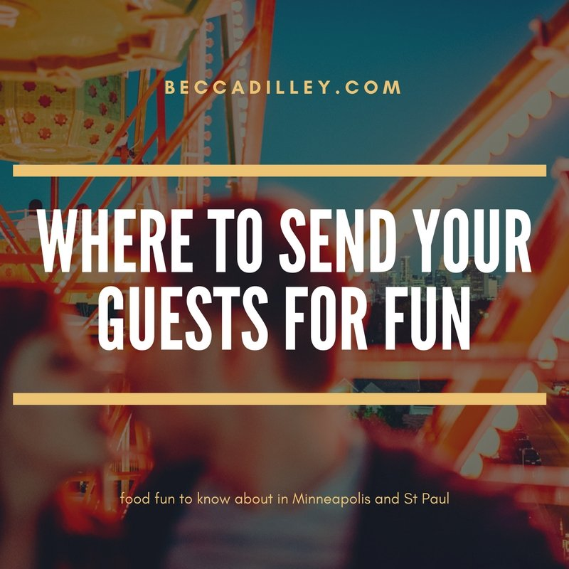 where to send your guests for food fun