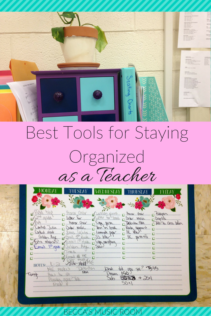 Best Tools for Staying Organized as a Teacher. Becca's Music Room. Being organized is key to being a succcessful teacher, whether you teach music, elementary school, middle, or high school.