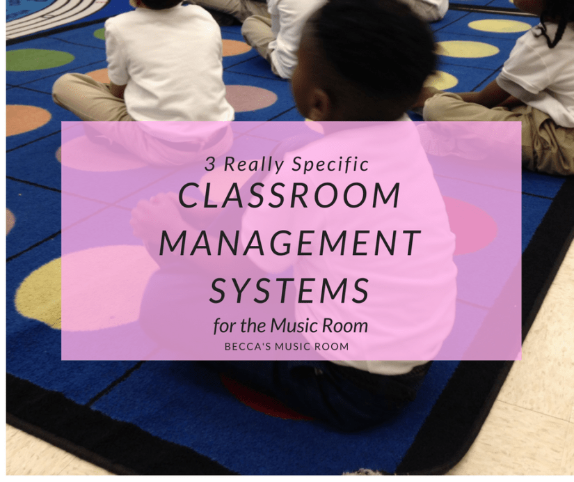 3 Really Specific Classroom Management Systems for the Music Room. Becca's Music Room. Three positive classroom management systems for people who teach elementary music. Theses are proven effective with kindergarten through 5th grade.