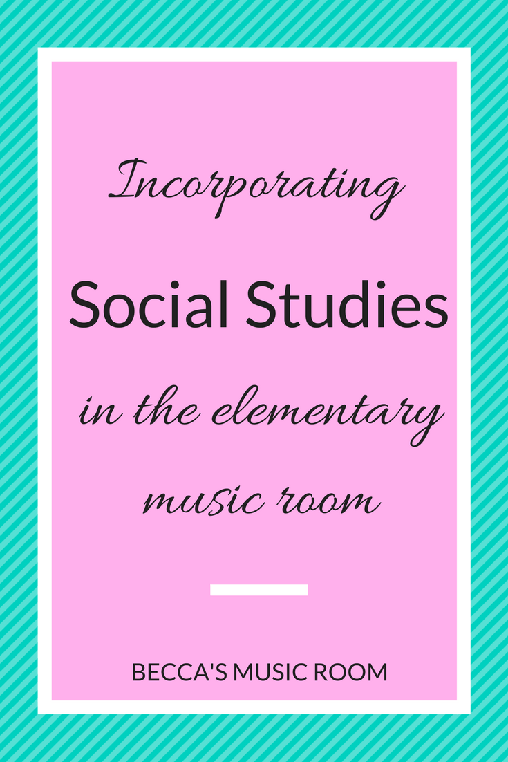 Incorporating Social Studies in the elementary music room. Some practical ways to use social studies with the lessons you are already doing in your classes! Becca's Music Room.