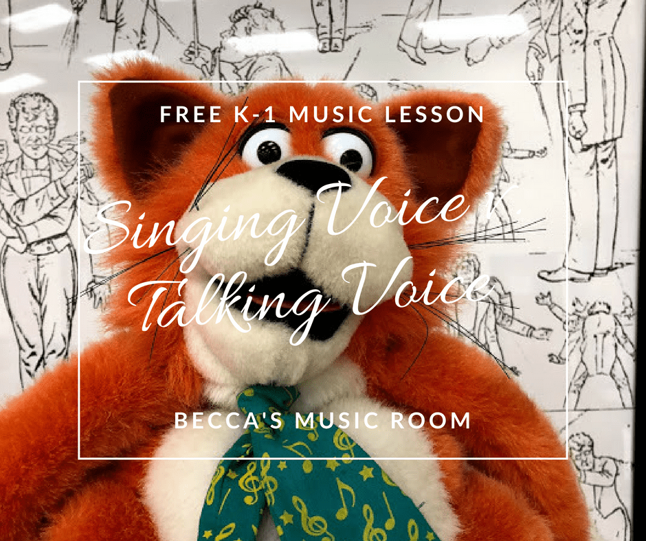 Free K-1 Music Lesson: Singing Voice v. Talking Voice. This is a great first week of music lesson for kindergarten and first graders! And they love it! Becca's Music Room