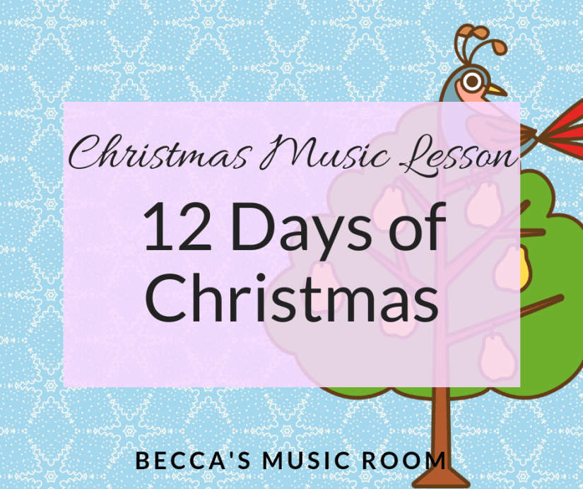 Christmas Music Lesson: 12 Days of Christmas. Super fun lesson for upper elementary school to teach singing, movement, writing, and fun! Becca's Music Room