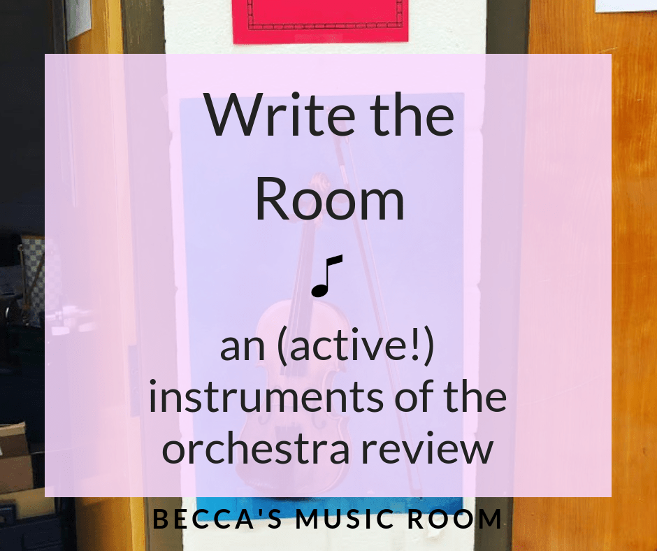 """Write the Room: an active instruments of the orchestra review.. or pretest! PLUS tips on how to make this work with your """"bad classes"""" GREAT for elementary music class! Becca's Music Room"""