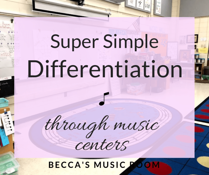 Super Simple Differentiation through Music Centers. Looking for a way to help students who are struggling with rhythm? Or push students who are ahead of the rest? This differentiation guides helps you find easy ways to makes your elementary music lessons more or less complex to accommodate a variety of learners! Becca's Music Room