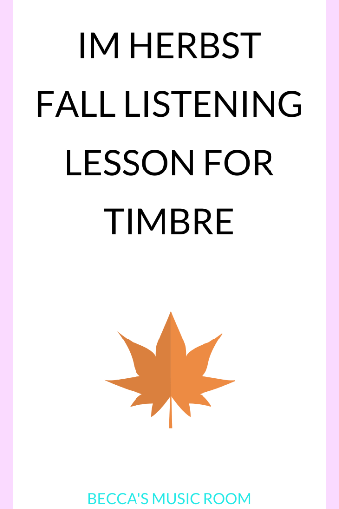 Im Herbst Listening Lesson for Timbre and Tone Color. Looking for a fun fall listening lesson (that is not the Vivaldi?) Im Herbst is the perfect solution! It is fun, short, and dramatic, which makes it perfect for talking about tone color, writing about music, and using the scarves! This lesson also includes sticky notes, talking to partners, and a picture book. Becca's Music Room