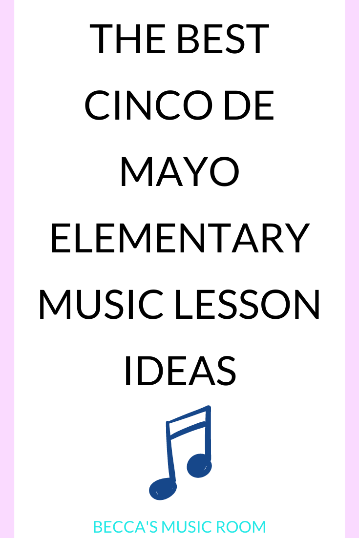 Easy and fun elementary music lessons for Cinco de Mayo. Songs, folk dances, and rhythm lessons that are perfect for Cinco de Mayo or Hispanic Heritage Month. Becca's Music Room