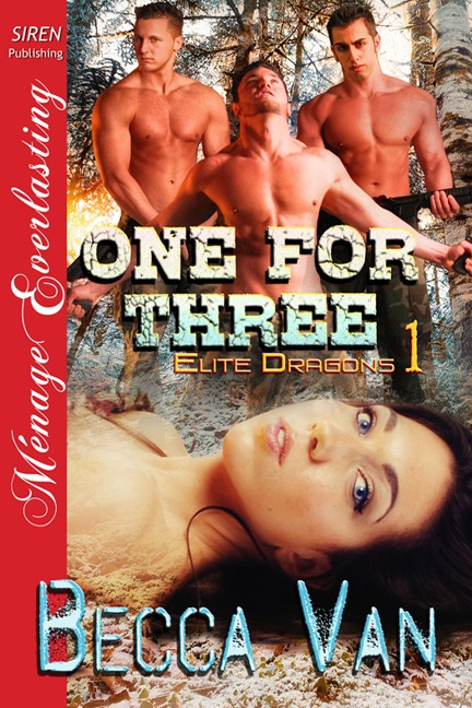 Elite Dragons 1 – One For Three – Excerpt