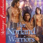 Her Norland Warriors - By Becca Van Erotic Romance