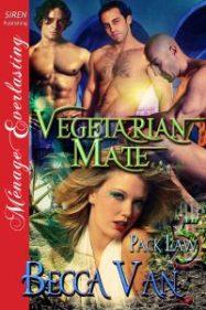 Pack Law 5 - Vegetarian Mate - By Becca Van Erotic Romance