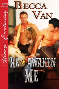 Re Awaken Me - By Becca Van