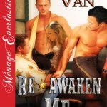 Re Awaken Me - By Becca Van