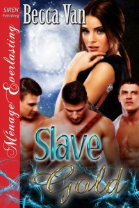 Slave Gold - By Becca Van Erotic Romance