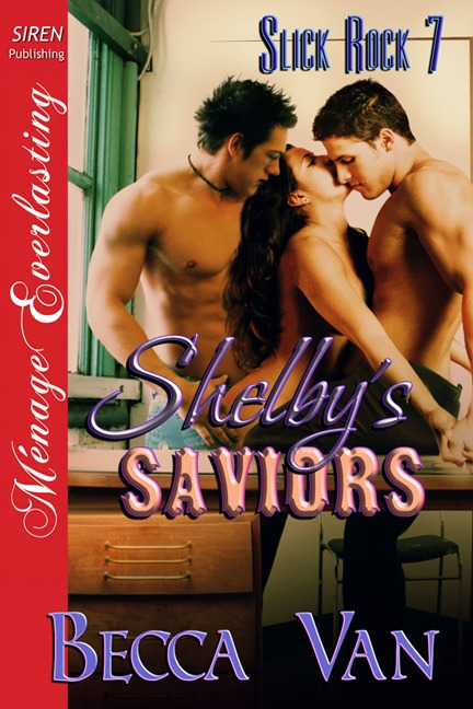 Slick Rock 7 – Shelby's Saviors – Blurb