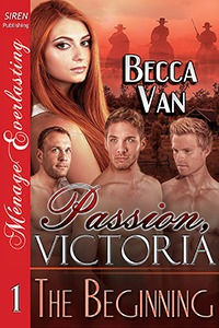 Passion, Victoria 1 – The Beginning – Blurb