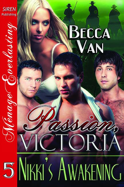 Passion, Victoria 5 – Nikki's Awakening – Blurb