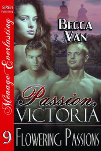 Passion, Victoria 9 – Flowering Passions - By Becca Van