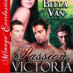 Passion, Victoria 10 - Jenna's Destiny - By Becca Van