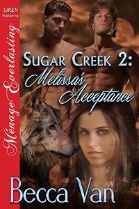 Sugar Creek 2 - Melissa's Acceptance - By Becca Van