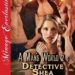 A Man's World 2 – Detective Shea