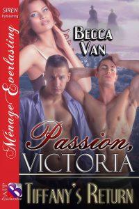 Passion, Victoria 11 - Tiffany's Return