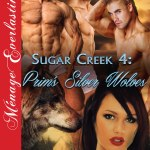 Sugar Creek 4 – Prim's Silver Wolves