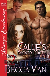 Blood Exchange 2 - Callie's Blood Mates