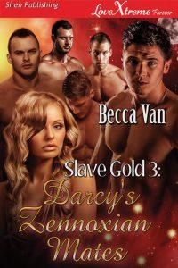Slave Gold 3 – Darcy's Zennoxian Mates