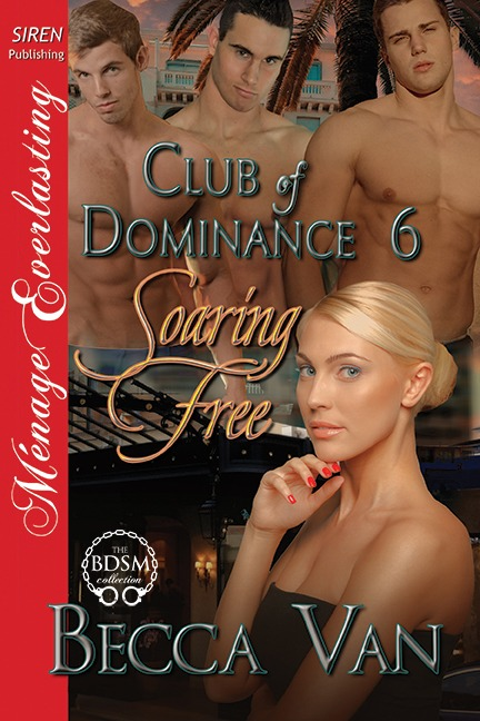 Club Of Dominance 6 – Soaring Free – Blurb