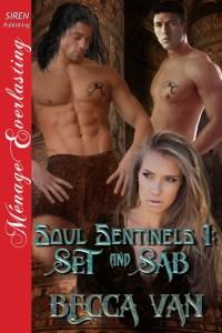 Soul Sentinels 1 - Set and Sab by Becca Van