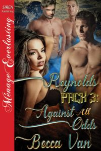 Reynolds Pack 3 - Against All Odds by Becca Van