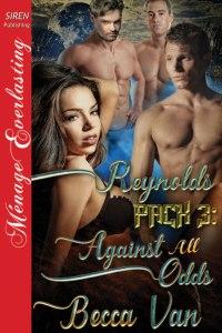 Reynolds Pack 3 - Against All Odds by Becca Van