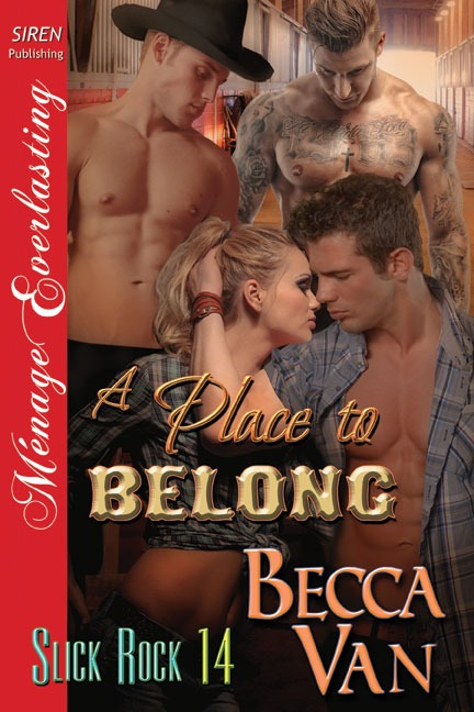 Slick Rock 14 – A Place To Belong – Excerpt