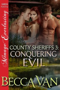 County Sheriffs 3 - Conquering Evil - By Becca Van