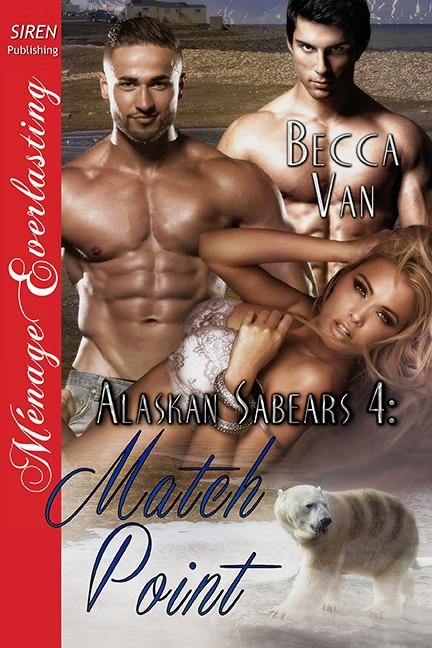 Alaskan Sabears 4 – Match Point – Blurb