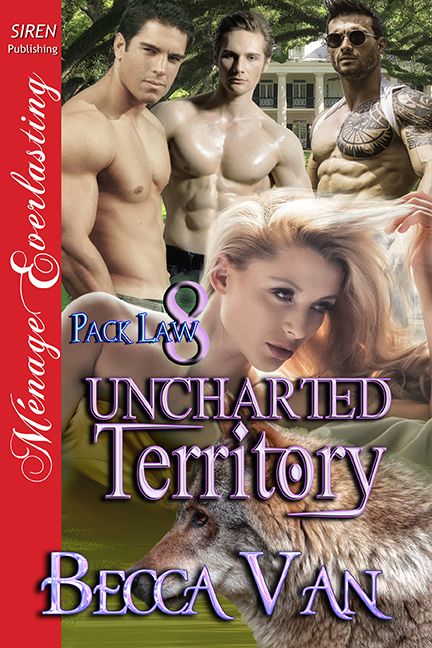 Pack Law 8 – Uncharted Territory – Excerpt
