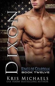 Kris Michaels Dixon (The Kings of Guardian Book 12)