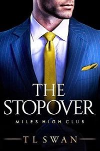 T.L. Swan's, The Stopover