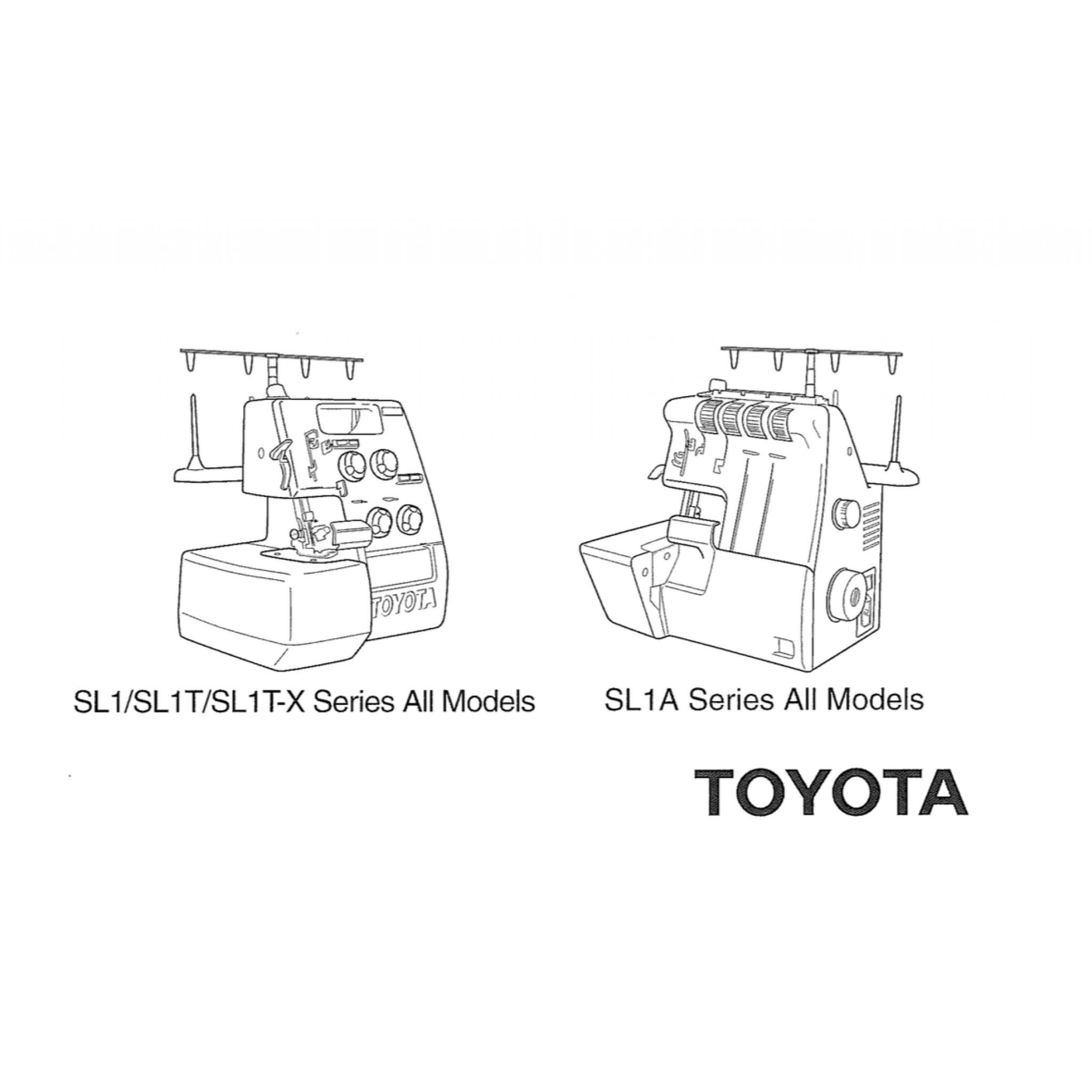 TOYOTA Models SL1, SL1T, SL1TX & SL1A Overlocker