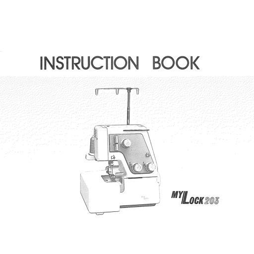 MY LOCK 203 Overlocker Instruction Manual (Download)