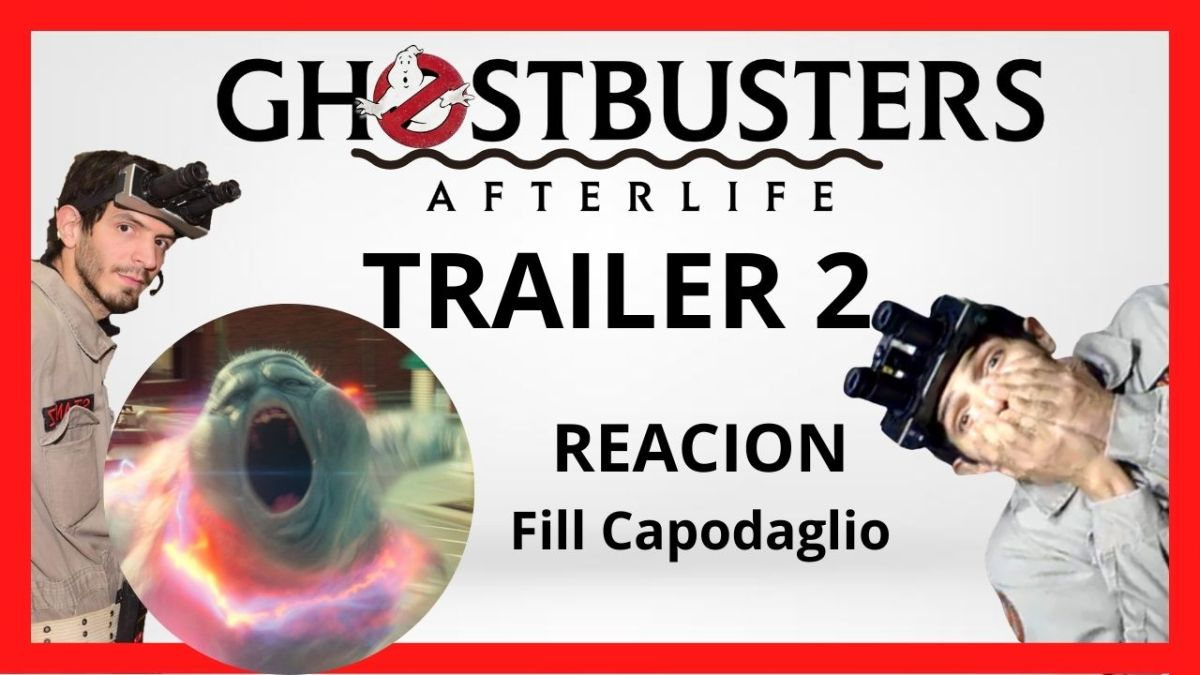 GHOSTBUSTERS AFTERLIFE TRAILER 2 REACCION!!