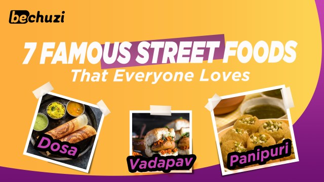 7 Famous Street Foods that Everyone Loves in Mumbai